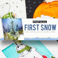 "Newest Collection ""First Snow""-Penny Black"